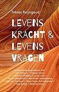 Boek Levenskracht & Levensvragen - Tobias Reijngoud