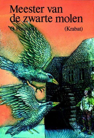 Otfried Preussler   Krabat - Meester van de zwarte molen